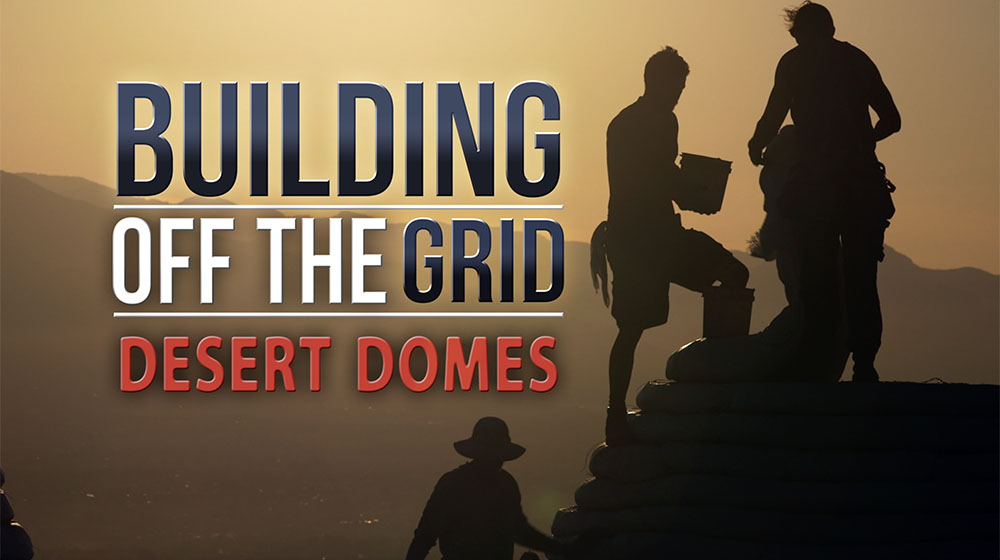 Building Off the Grid: Desert Domes